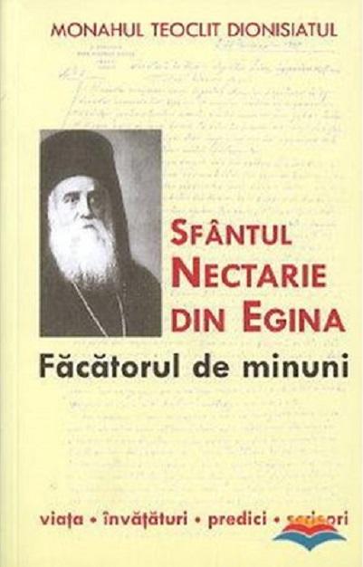 Sfantul Nectarie din Egina - facatorul de minuni