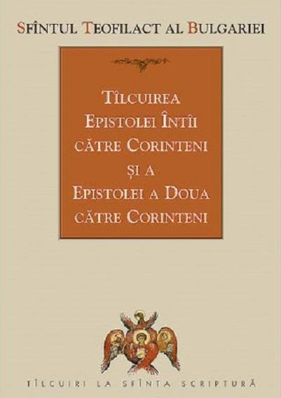 Tilcuirea epistolei intai catre Corinteni si a epistolei a doua catre Corinteni
