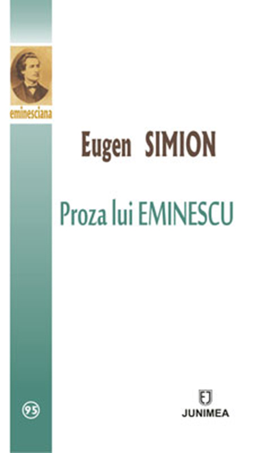 Proza lui Eminescu | Eugen Simion