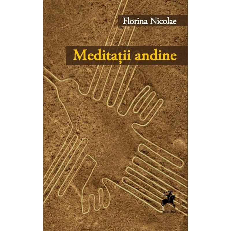 Imagine Meditatii Andine - Florina Nicolae