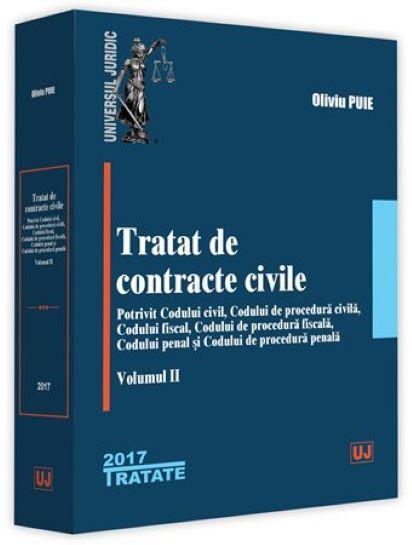 Tratat de contracte civile - Volumul II   Oliviu Puie