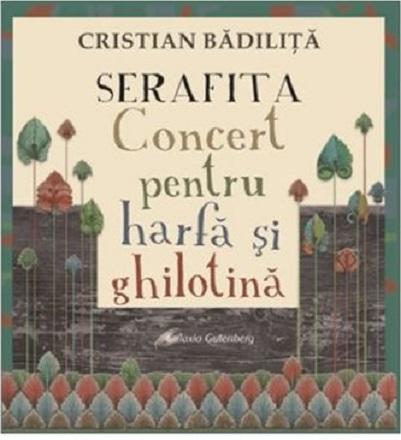 Serafita - Concert pentru harfa si ghilotina