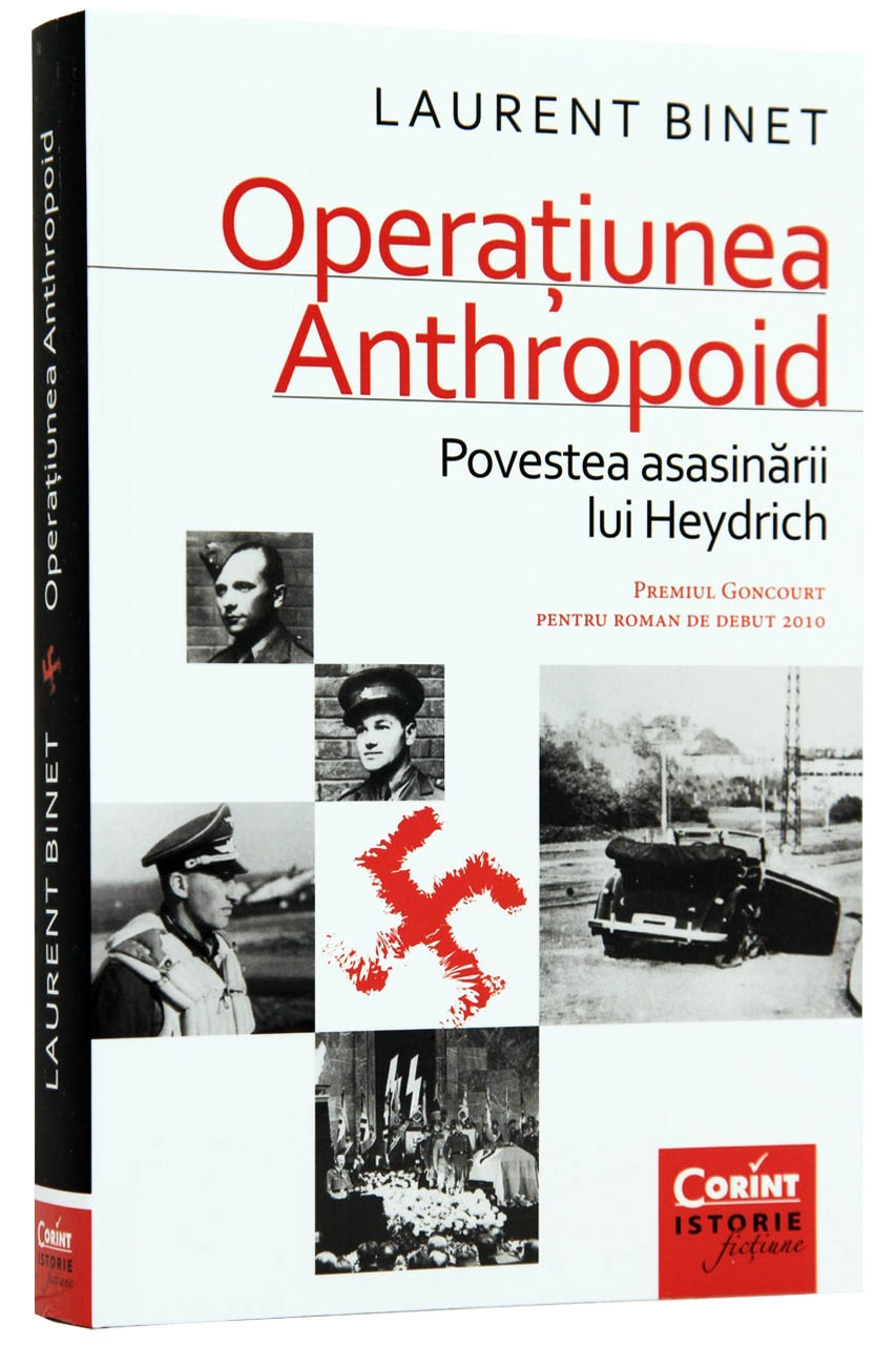 Operatiunea Anthropoid. Povestea asasinarii lui Heydrich   Laurent Binet