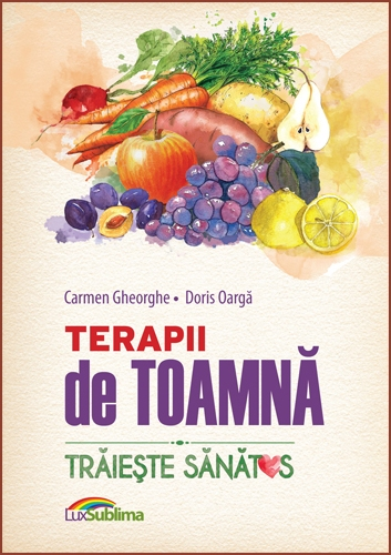 Terapii De Toamna | Carmen Gheorghe, Doris Oarga