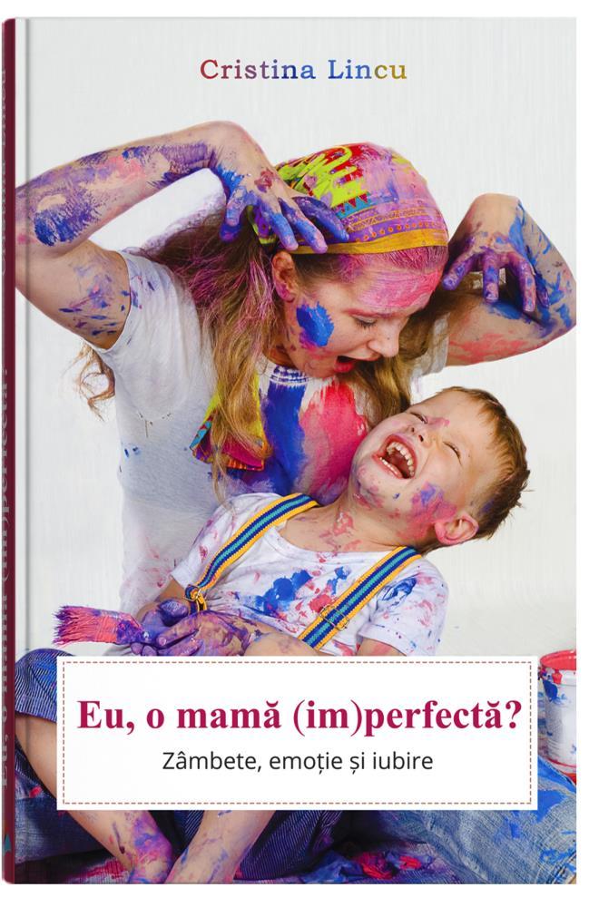 Eu, o mama (im)perfecta? thumbnail