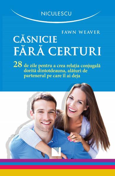 Casnicie fara certuri | Fawn Weaver