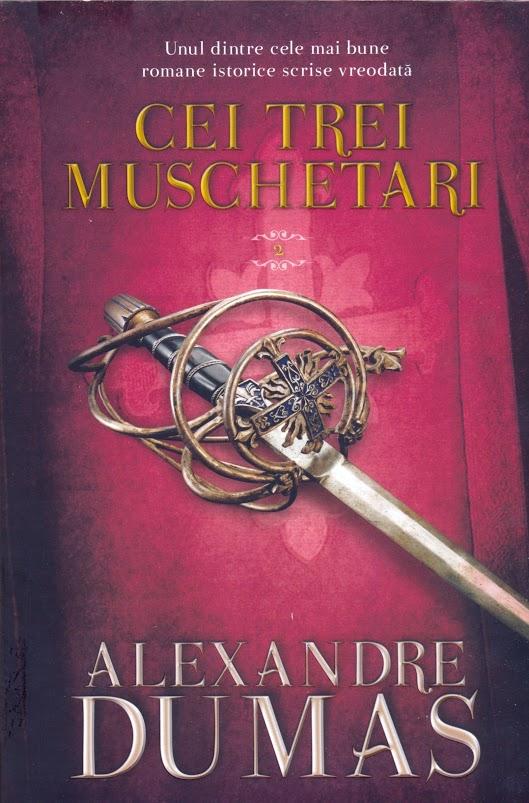 Cei Trei Muschetari - Volumul 2 | Alexandre Dumas