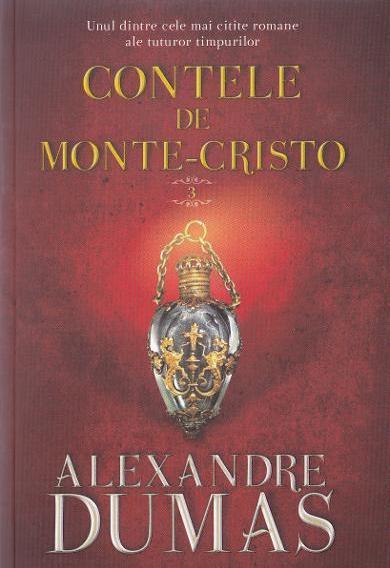 Contele de Monte-Cristo Vol. 3 | Alexandre Dumas
