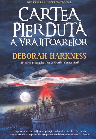 Cartea pierduta a vrajitoarelor | Deborah E. Harkness