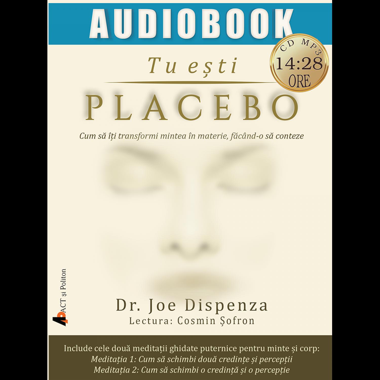 Tu esti placebo   Joe Dispenza