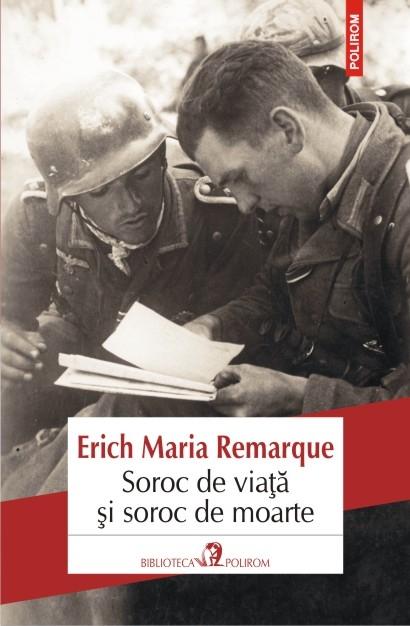 Soroc De Viata Si Soroc De Moarte | Erich Maria Remarque