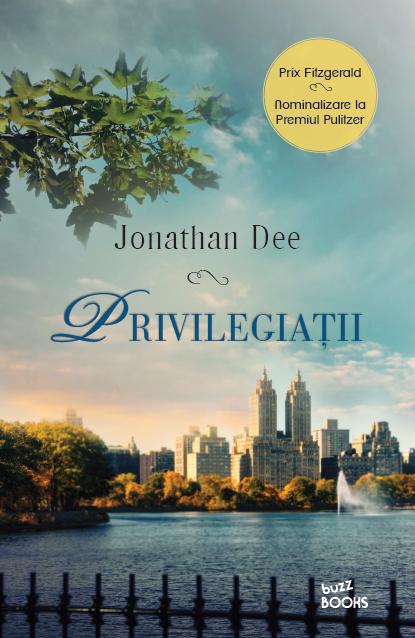 Privilegiatii | Jonathan Dee