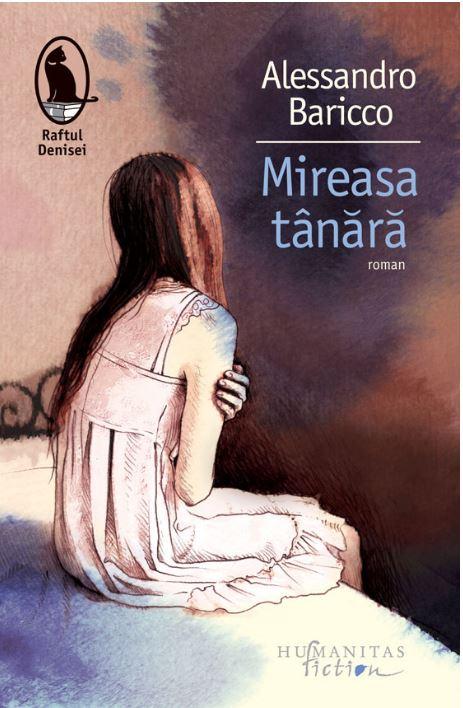 Mireasa tanara | Alessandro Baricco