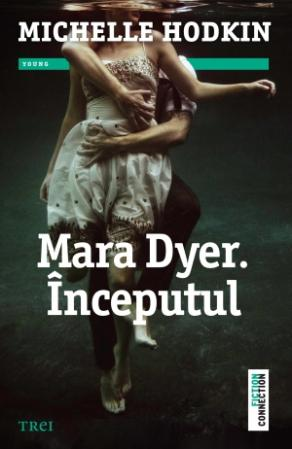 Mara Dyer. Inceputul | Michelle Hodkin