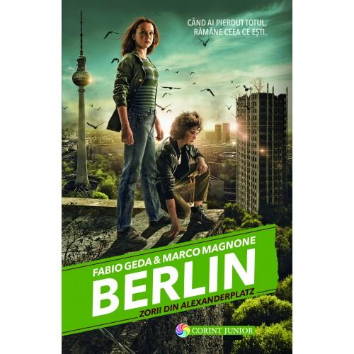 Berlin. Zorii din Alexanderplatz - Vol. 2 | Fabio Geda, Marco Magnone
