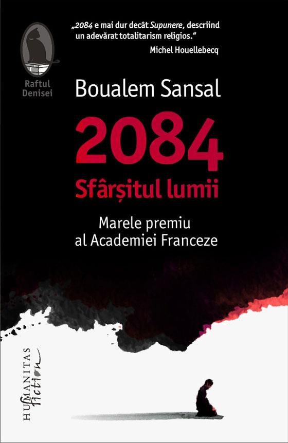 Imagine 2084 - Sfarsitul Lumii - Boualem Sansal