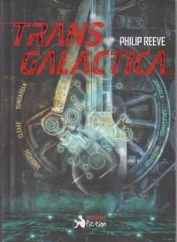 Transgalactica   Philip Reeve