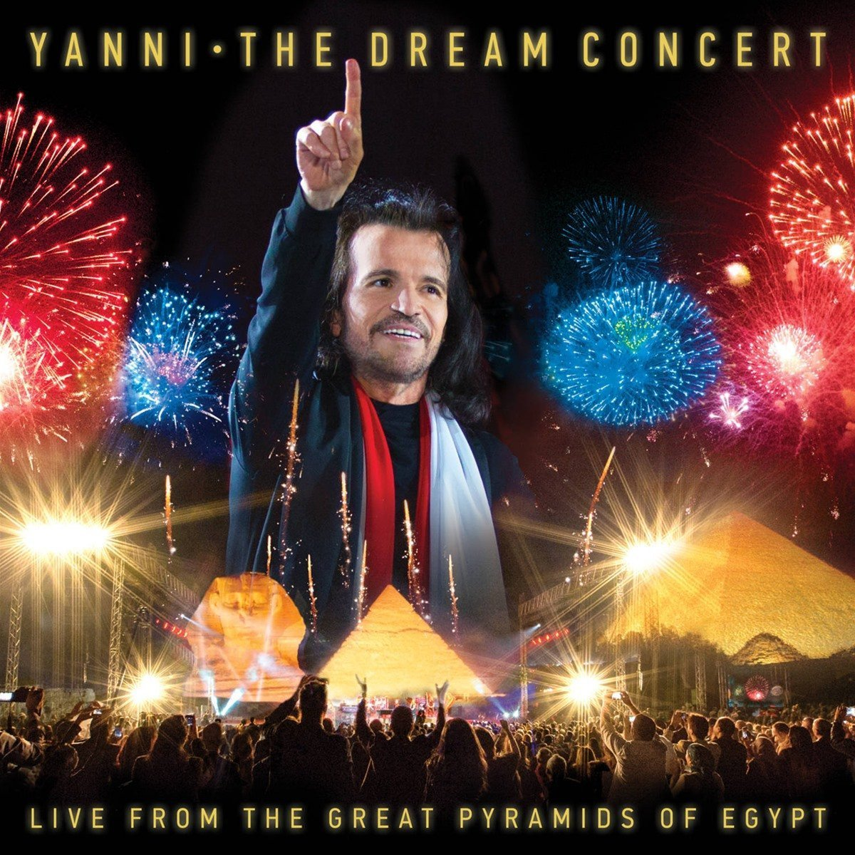 The Dream Concert: Live From The Great Pyramids Of Egypt CD+DVD