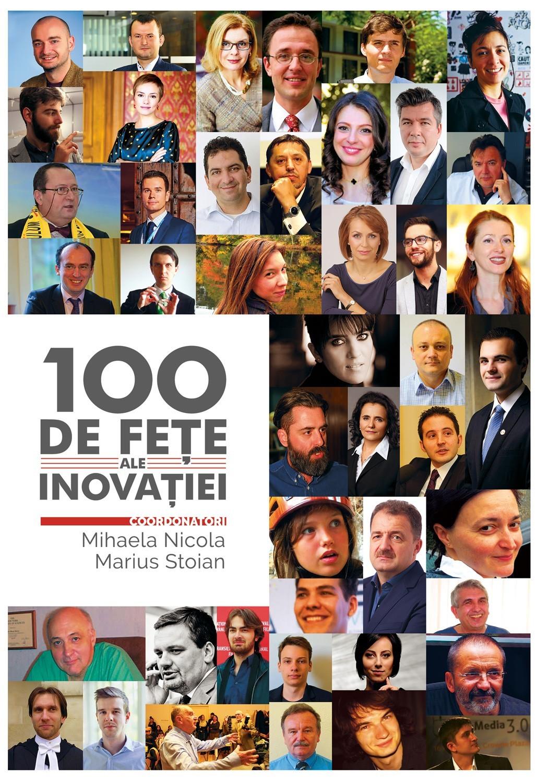 Imagine 100 De Fete Ale Inovatiei - Mihaela Nicola, Marius Stoian