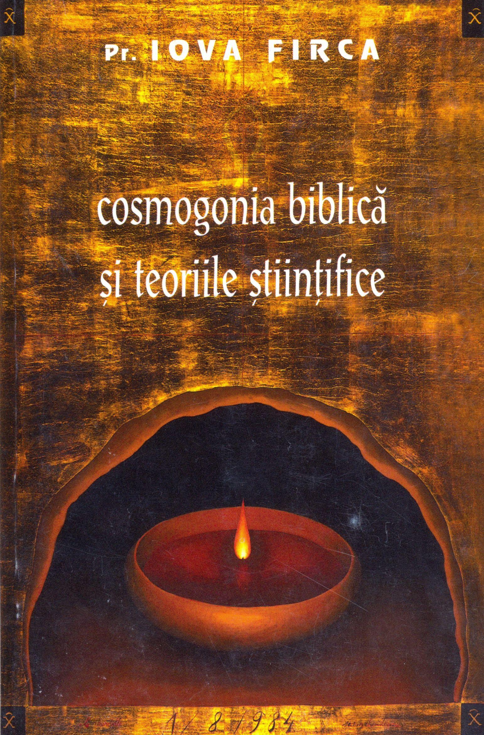 Cosmogonia biblica si teoriile stiintifice