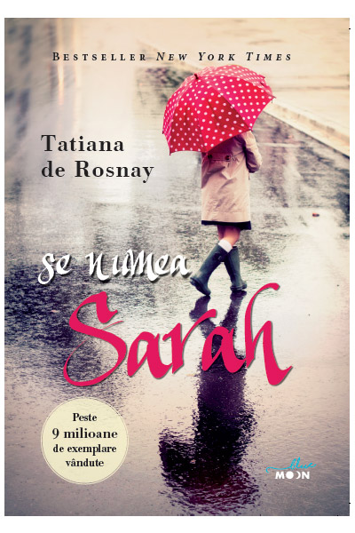 Se numea Sarah | Tatiana De Rosnay