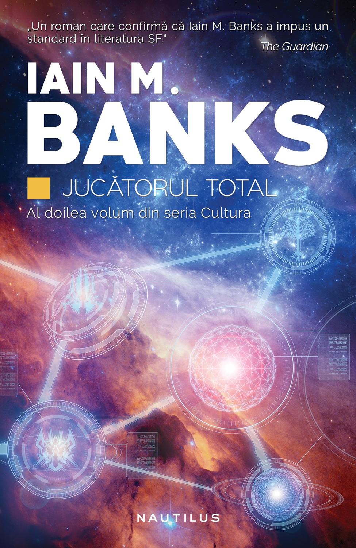 Jucatorul total | Iain M. Banks
