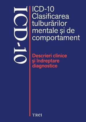 ICD-10 Clasificarea tulburarilor mentale si de comportament