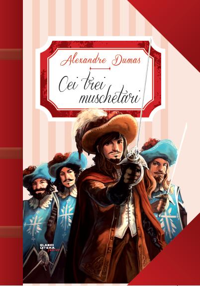 Cei trei muschetari | Alexandre Dumas