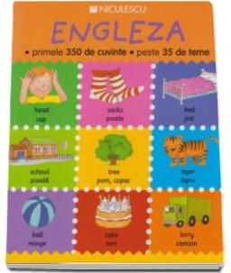 Engleza primele 350 de cuvinte peste 35 de teme