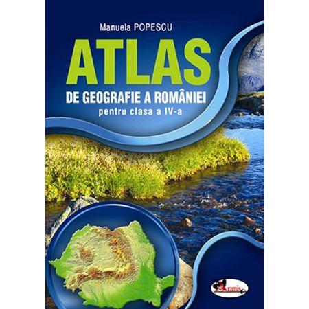 Atlas Geografia Romaniei clasa a IV-a