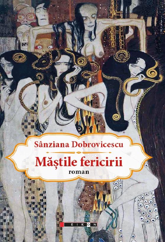 Mastile fericirii | Sanziana Dobrovicescu