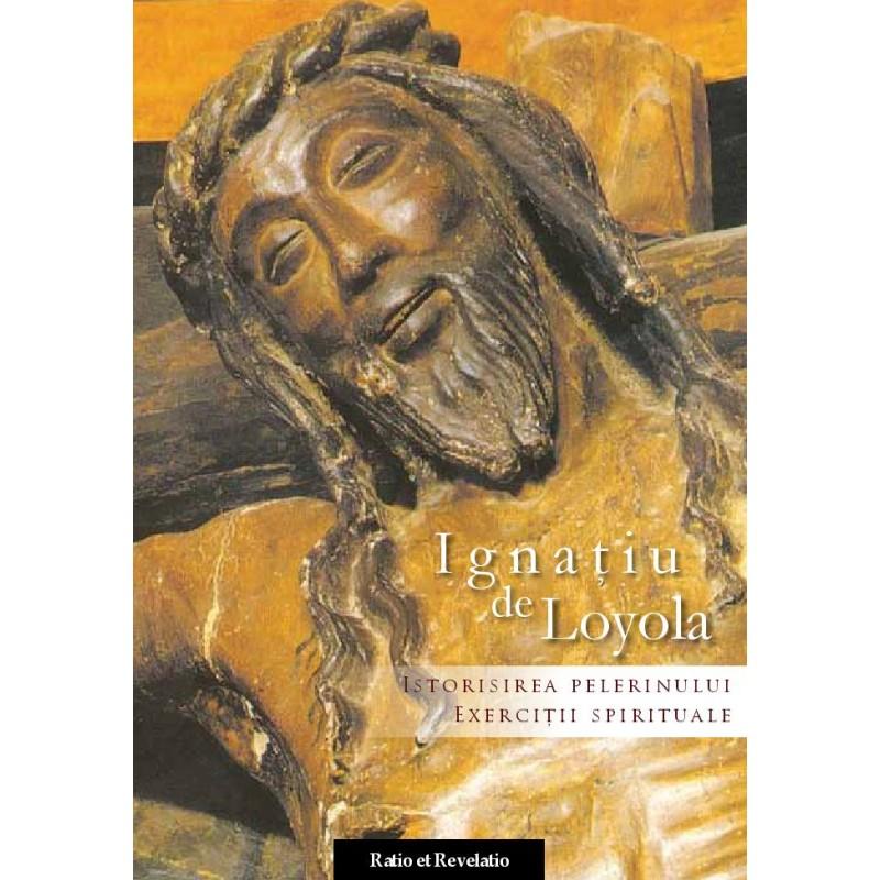 Istorisirea Pelerinului. Exercitii spirituale