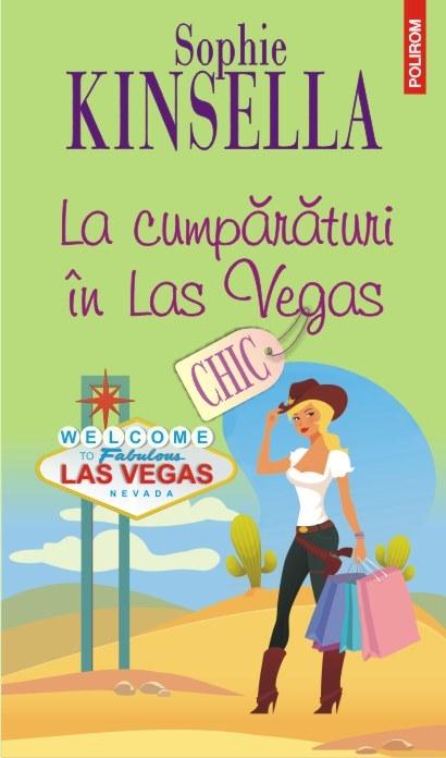 La cumparaturi in Las Vegas | Sophie Kinsella