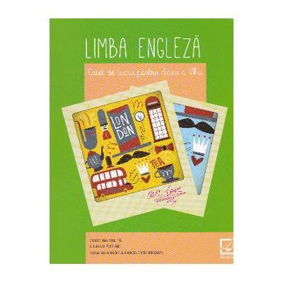 Limba engleza. Caiet de lucru pentru clasa a VIII-a | Liliana Putinei, Cristina Truta