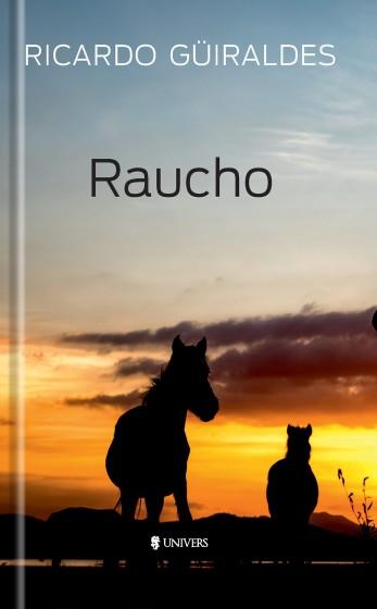 Raucho | Ricardo Guiraldes