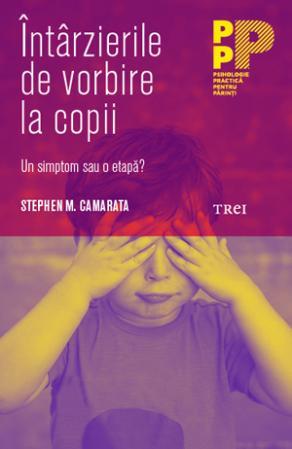 Intarzierile De Vorbire La Copii | Stephen M. Camarata