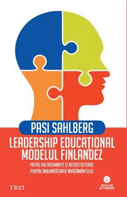 Leadership educational: modelul finlandez | Pasi Sahlberg