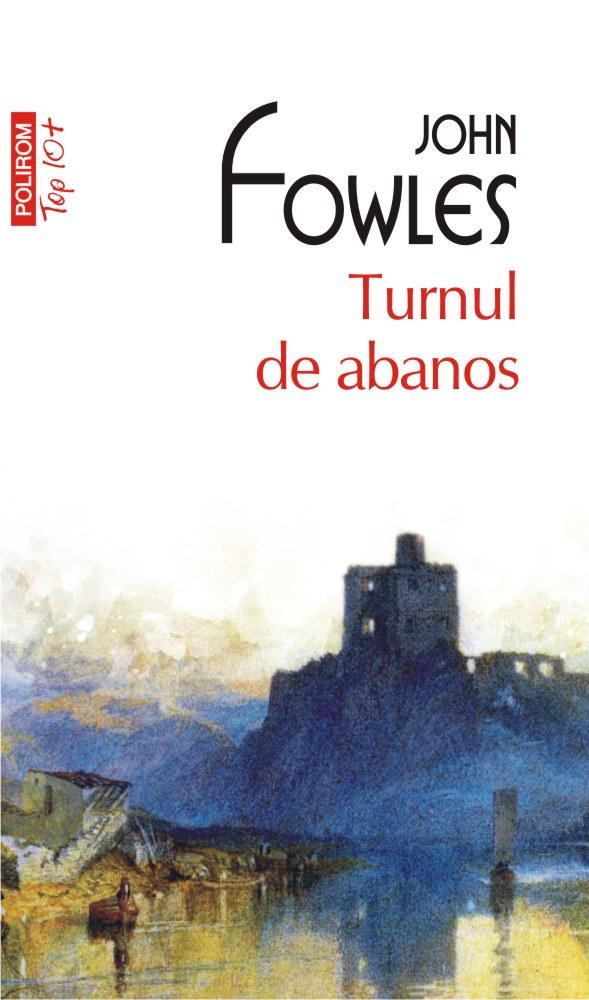 Turnul de abanos | John Fowles