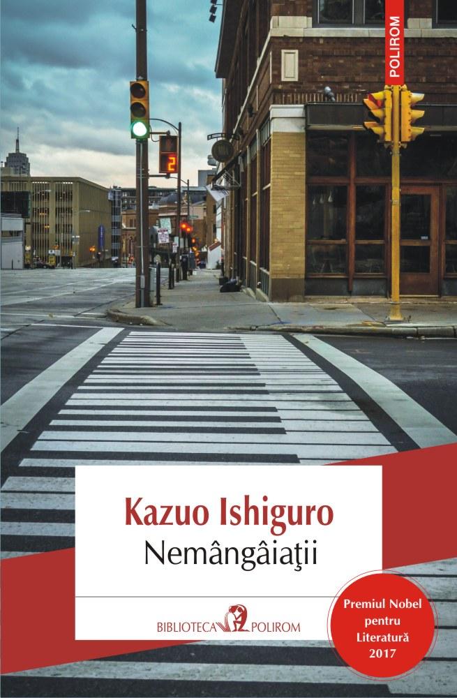 Nemangaiatii | Kazuo Ishiguro