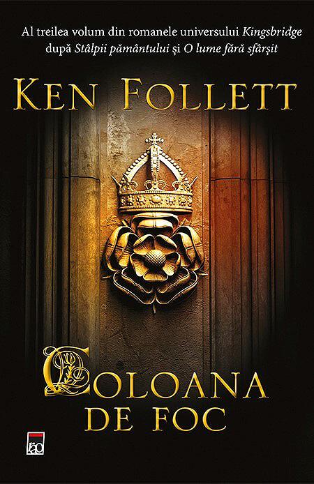 Coloana De Foc | Ken Follett
