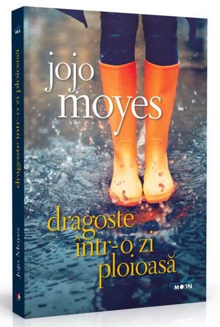 Dragoste intr-o zi ploioasa | Jojo Moyes