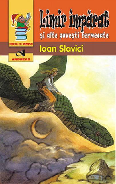 Limir imparat si alte povesti fermecate   Ioan Slavici