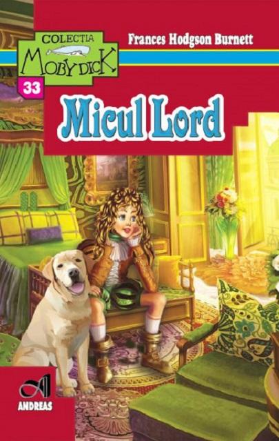 Micul Lord | Frances Hodgson Burnett
