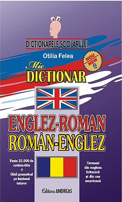 Mic Dictionar Englez-Roman; Roman-Englez