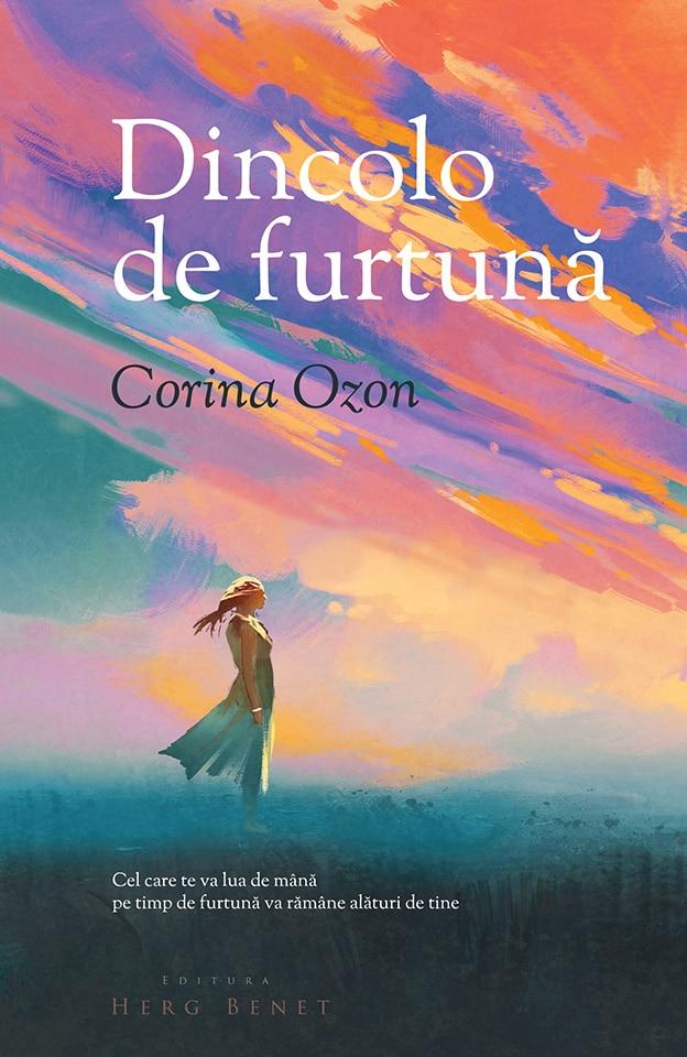 Dincolo de furtuna | Corina Ozon
