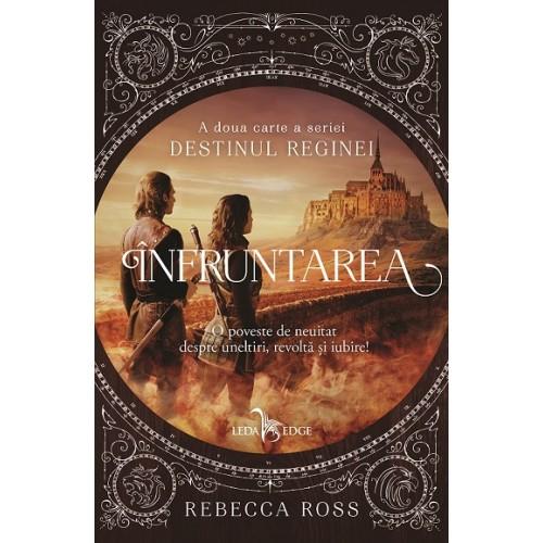 Infruntarea | Rebecca Ross