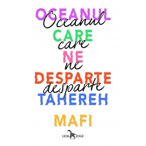 Oceanul care ne desparte | Tahereh Mafi