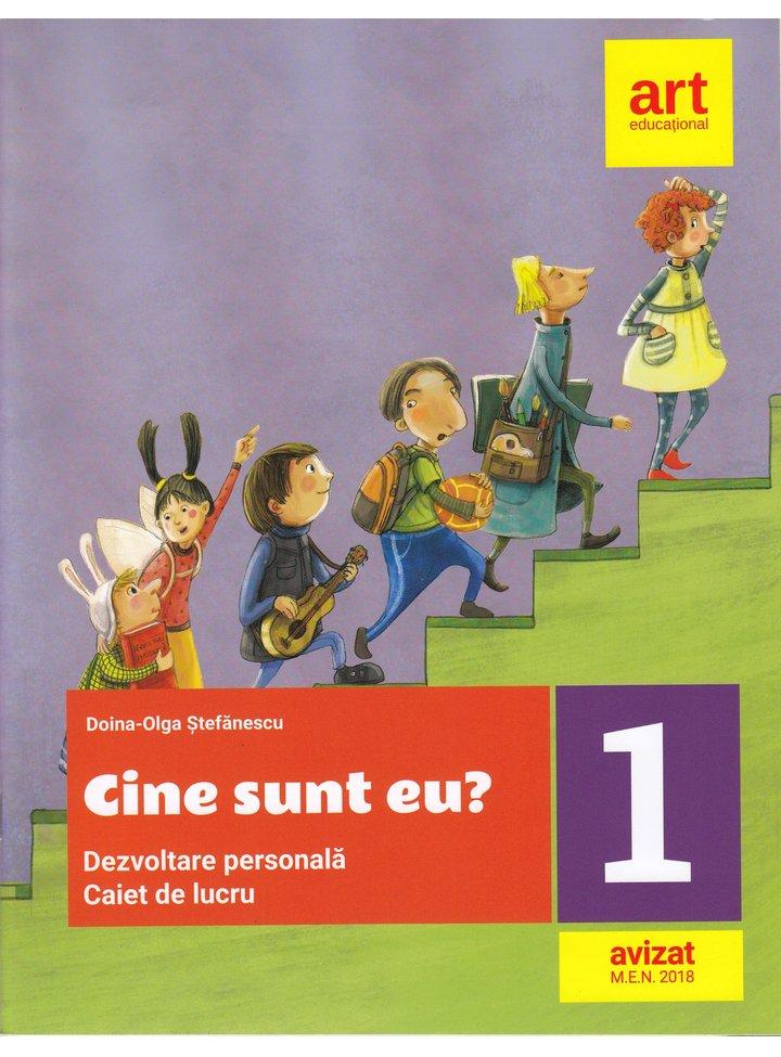 Caiet de lucru pentru clasa I - Dezvoltare personala - Cine sunt eu?   Doina-Olga Stefanescu