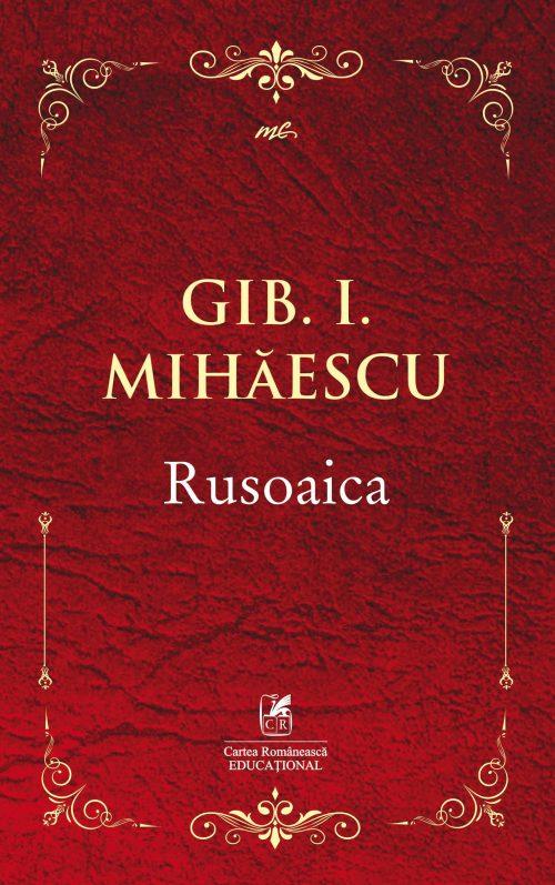 Rusoaica | Gib I. Mihaescu