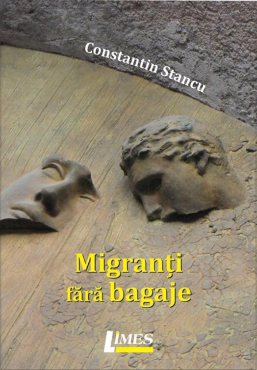 Migranti fara bagaje | Constantin Stancu